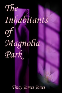 the-inhabitants-of-magnolia-park